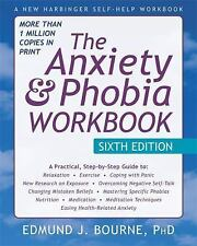 The Anxiety and Phobia by Edmund J. Bourne (2015, Paperback, Revised, Workbook)