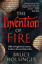 The Invention of Fire by Bruce Holsinger (Paperback, 2015)