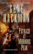Payback at Morning Peak: A Novel of the American West (Curl Up and Dye Mystery)
