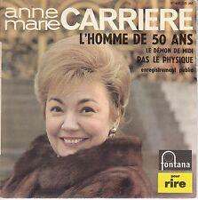 45 T EP ANNE MARIE CARRIERE *L'HOMME DE 50 ANS*