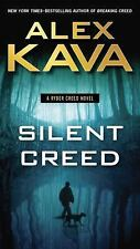 A RYDER CREED NOVEL: SILENT CREED BY ALEX KAVA (2016) NEW TALL RACK PAPERBACK