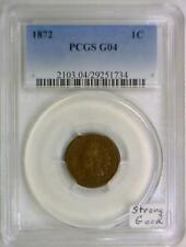 1872 Indian Head Cent PCGS G-04; Strong Good