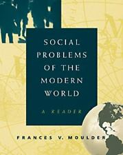 Social Problems of the Modern World: A Reader