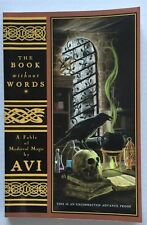 THE BOOK without WORDS : A Fable of Medieval Magic by Avi  UNCORRECTED ADV PROOF
