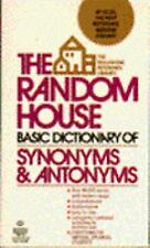 The Random House Basic Dictionary : Synonyms and Antonyms by Laurence Urdang...