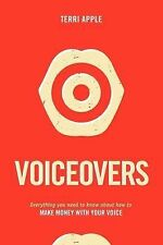 Voiceovers : Everything You Need to Know about How to Make Money with Your...