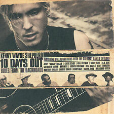 10 Days Out: Blues from the Backroads by Kenny Wayne Shepherd (CD, Jan-2007,...