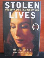 Stolen Lives :Twenty Days in a Desert Jail by Malika Oufkir 2001 HCDC First Edit
