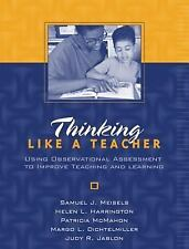 Thinking Like a Teacher: Using Observational Assessment to Improve Teaching and
