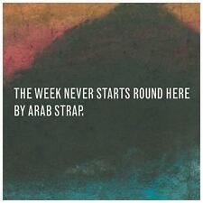 ARAB STRAP-WEEK NEVER STARTS ROUND HERE  CD NEW