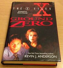 THE X FILES GROUND ZERO Kevin J Anderson Book (Hardback)