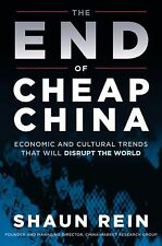 The End of Cheap China: Economic and Cultural Trends that Will Disrupt-ExLibrary