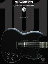 101 Guitar Tips - Stuff All the Pros Know and Use Guitar Educational 000695737