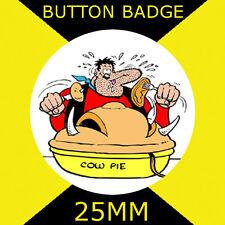 "DESPERATE DAN -DENNIS THE MENACE -BUTTON BADGE 25MM/1"" D PIN GREAT GIFT FOR FAN"