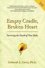 Empty Cradle: Surviving the Death of Your Baby, Deborah L. Davis