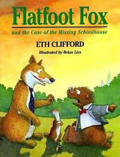 Flatfoot Fox and the Case of the Missing Schoolhouse (Flatfoot Fox Ser-ExLibrary
