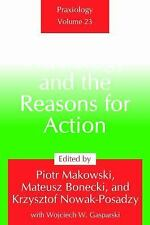 Praxiology and the Reasons for Action, , , Very Good, 2015-11-15,