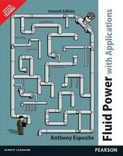 Fluid Power with Applications by Anthony Esposito