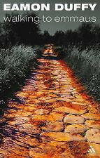 Walking to Emmaus, Duffy, Eamon, New Book