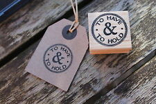 East of India To Have & To Hold wooden rubber stamp DIY Wedding tags cards craft