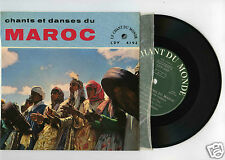 45 RPM EP MAROC CHANTS & DANSES 1 CHANT DU MONDE