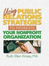 Using Public Relations Strategies to Promote Your Nonprofit Organization (Hawor