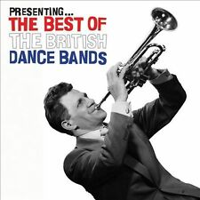 NEW Presenting The Best Of The British Dance Bands CD (CD) Free P&H