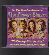 The Flower Sisters Oh How They Can Harmonize CD