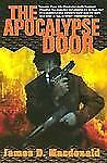 The Apocalypse Door by James D. Macdonald (2002, Hardcover, Revised)