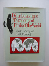 Distribution and Taxonomy of Birds of the World Set by Charles G. Sibley and...