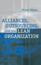 Alliances, Outsourcing, and the Lean Organization: