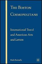 The Boston Cosmopolitans: International Travel and American Arts and Letters, 19