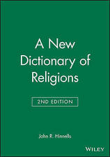 A New Dictionary of Religions, John R. Hinnells