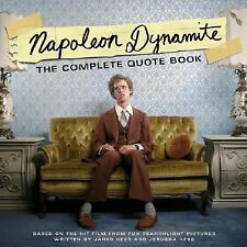 Napoleon Dynamite: The Complete Quote Book: Based on the Hit Film from Fox Searc