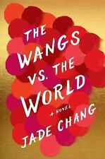 The Wangs vs. the World (2016, Hardcover) ✔✔ Brand New ✔✔ FREE SHIPPING