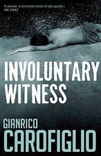 Involuntary Witness (Guido Guerrieri 1), Gianrico Carofiglio - Paperback Book NE