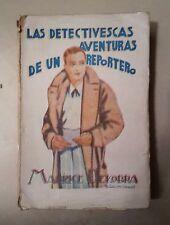 LAS DETECTIVESCAS AVENTURAS DE UN REPORTERO DEKOBRA 1929