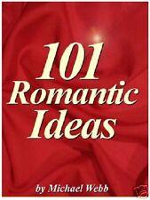 101 Romantic Ideas 34 Pages Plus Bonus E-book 30 Pages Full Resale Rights