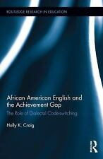 Routledge Research in Education: African American English and the Achievement...