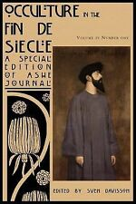 Occulture in the Fin de Siecle (Ashe Journal 4. 1) (2014, Paperback)