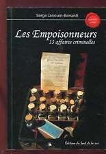 SERGE JANOUIN-BENANTI: LES EMPOISONNEURS. 2011 + ENVOI.