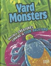 Yard Monsters; Invisible Creatures Lurking in Your Backyard (Tiny Cree-ExLibrary
