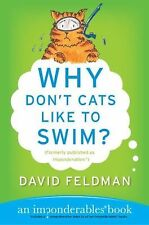 Why Don't Cats Like to Swim?: An Imponderables Book (Imponderables Books)