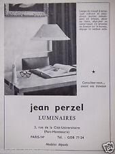 PUBLICITÉ 1962 JEAN PERZEL LUMINAIRES - ADVERTISING