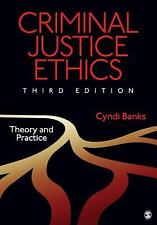 Criminal Justice Ethics: Theory and Practice by Banks, Cyndi L.