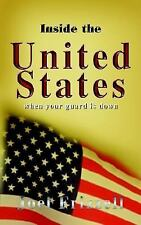 Inside the United States: When Your Guard Is Down