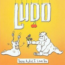 Ludo: You're Awful, I Love You  Audio CD