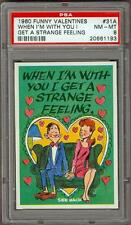 1960 Funny Valentines When I'm With You I Get A Strange Feeling #31 PSA 8