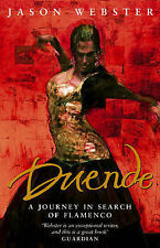 Duende: A Journey In Search Of Flamenco, Jason Webster