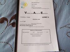 VAE LIVRET2 CAP PETITE ENFANCE VALIDÉ+LIVRET VIERGE WORD